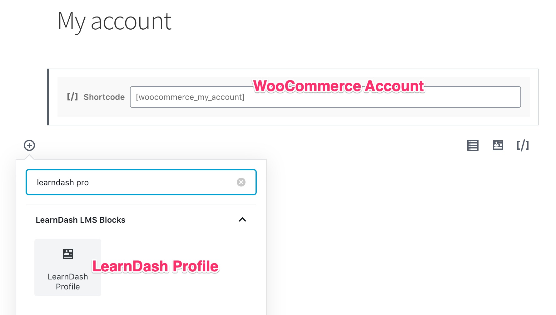 Inserting WooCommerce account & LearnDash profile blocks